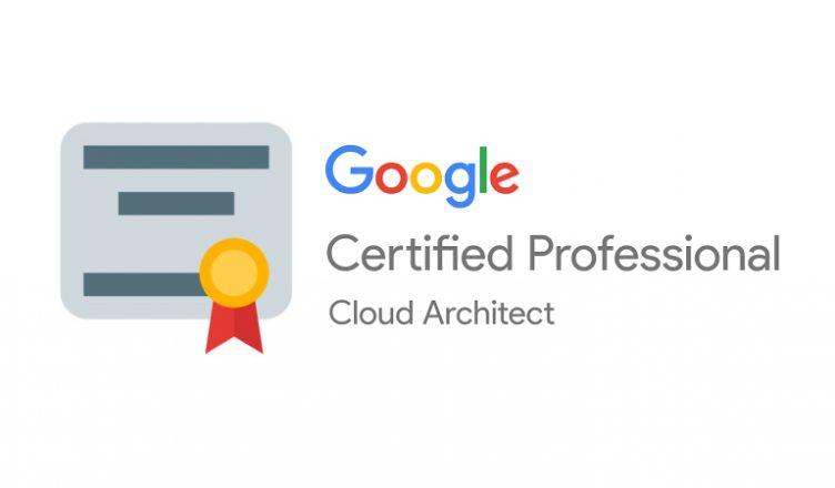 google-cloud-architect-certificate